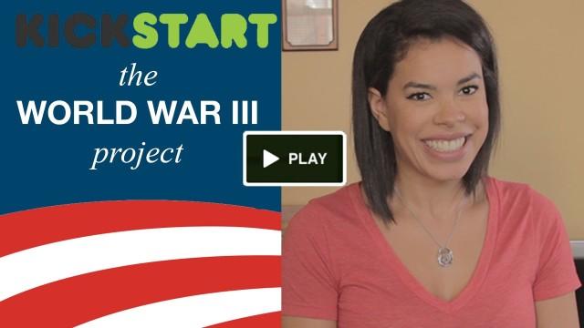 """""""Help Kickstart World War III!"""""""