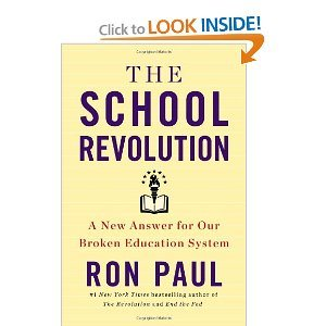 "Ron Paul, Author, ""The School Revolution"""