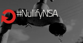 Campaign to #NullifyNSA Spying Kicks Off Today