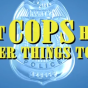 dont cops have better things to do
