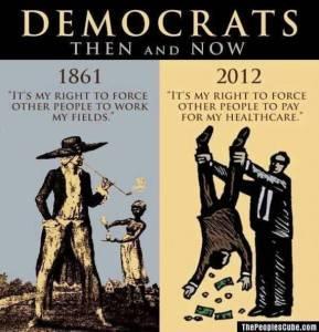 democrats_the_left_oppression_slavery_statism_obamacare_shakedown-570x590