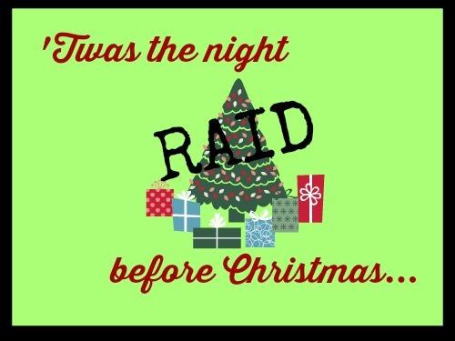 'Twas the Night Raid Before Christmas