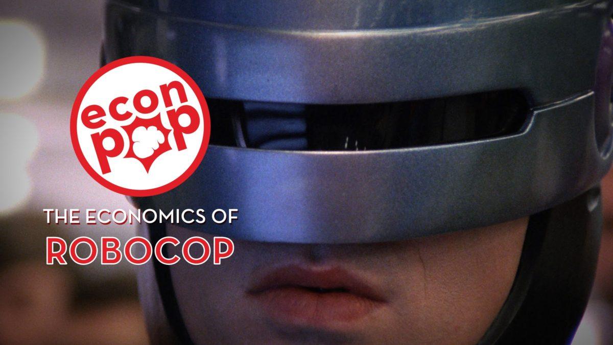 The Economics of Robocop