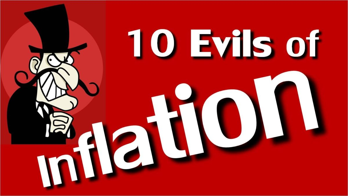 10 Evils of Inflation
