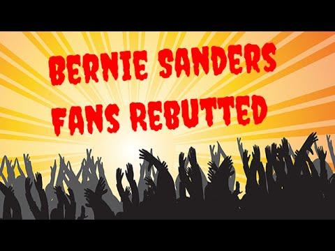Bernie Sanders Fans Rebutted
