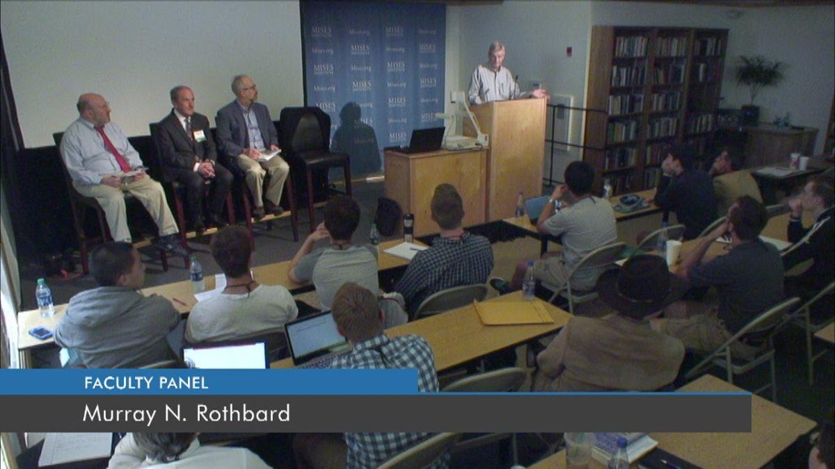 Panel on Murray N. Rothbard(VIDEO)