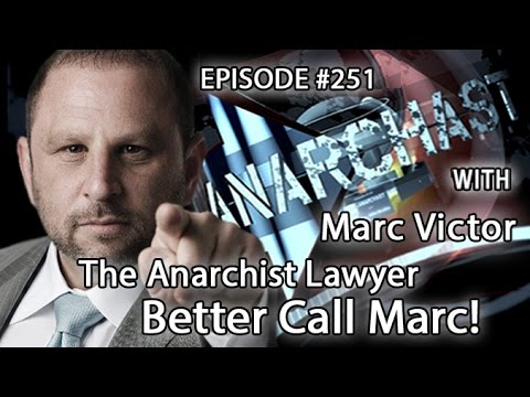 Marc Victor: The Anarchist Lawyer – Better Call Marc!