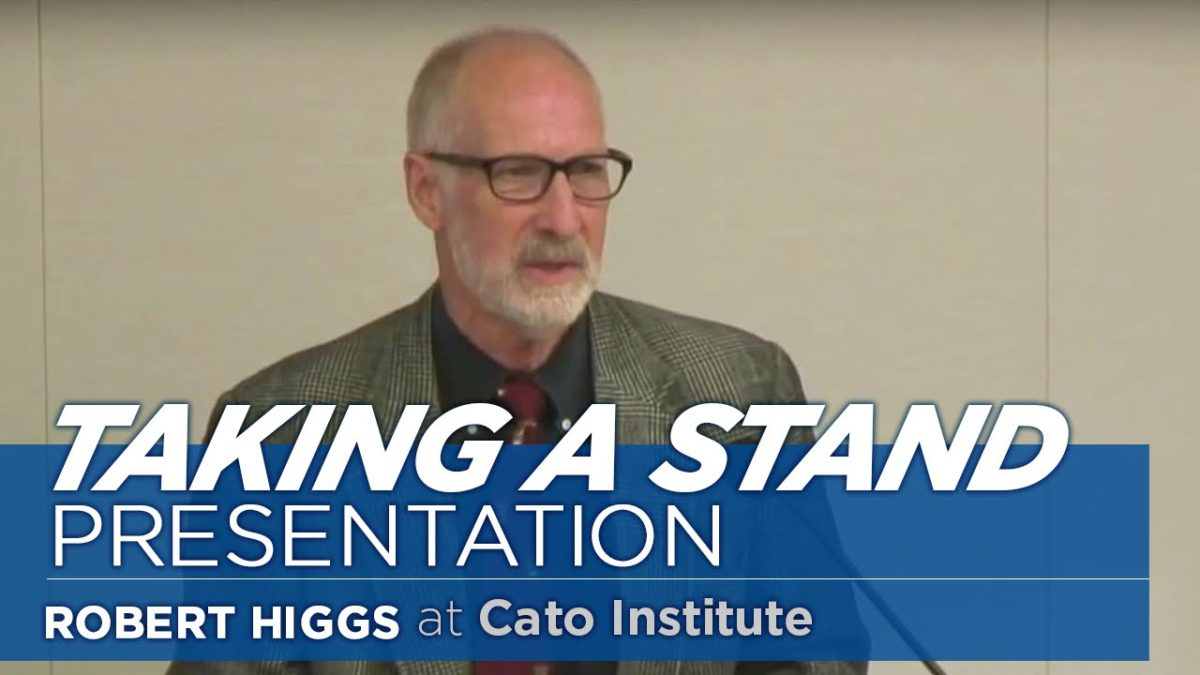 Taking a Stand: Reflections on Life, Liberty and Economy | Robert Higgs