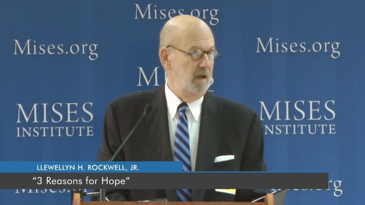 3 Reasons for Hope | Lew Rockwell
