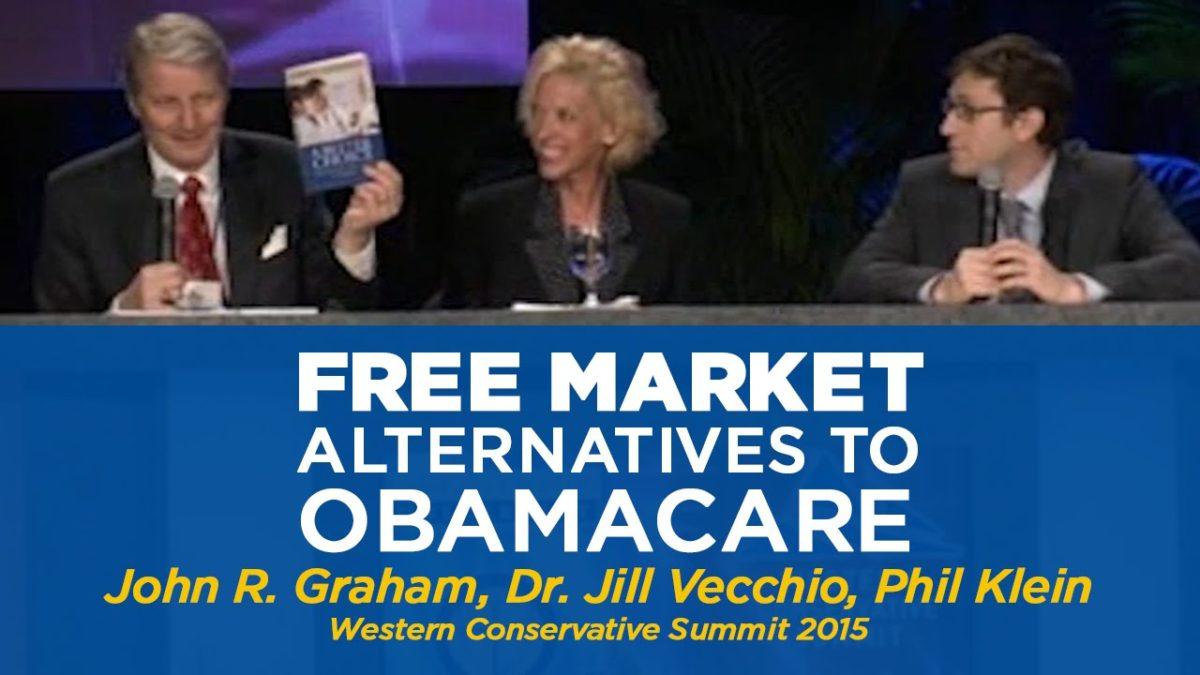 Free Market Alternatives to Obamacare