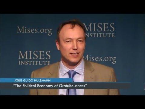 The Political Economy of Gratuitousness | Jörg Guido Hülsmann