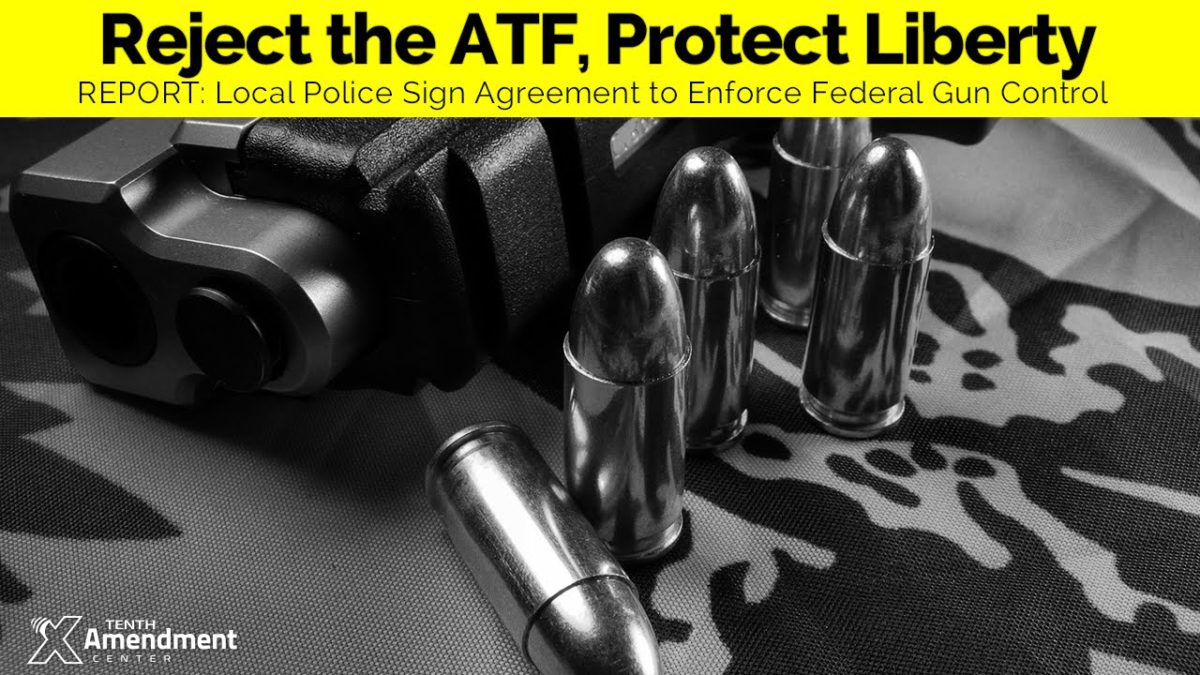 REVEALED: Local Police/ATF Agreement to Enforce Gun Control