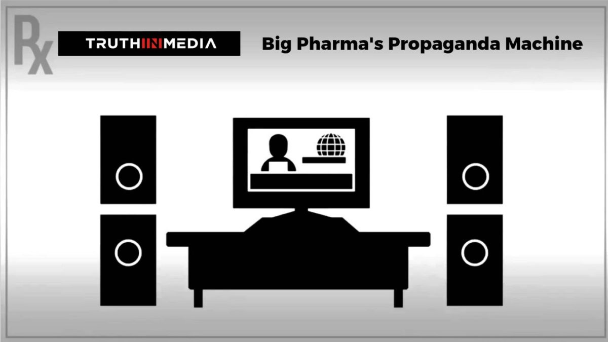 Understanding Big Pharma's Propaganda Machine