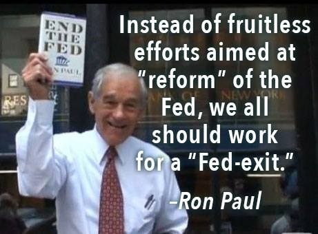 Don't Reform the Fed, Fed-Exit!