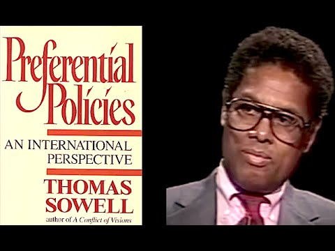 Thomas Sowell – The Real World Effects of Preferential Policies