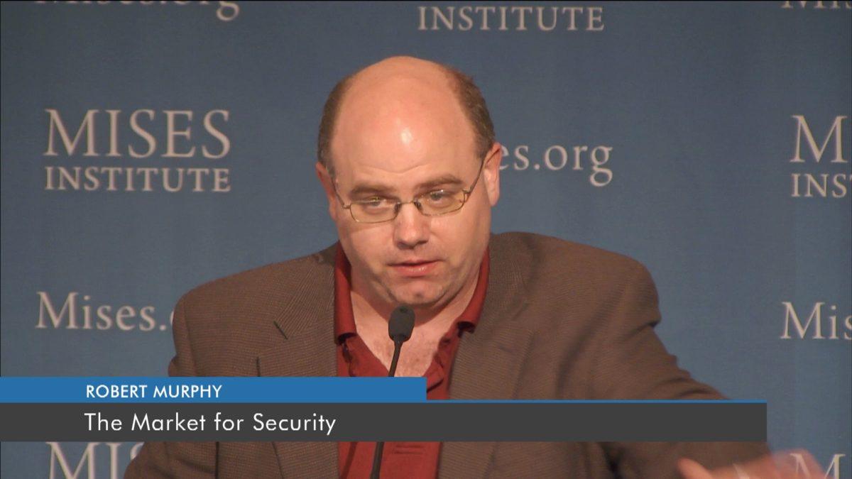 The Market for Security | Robert P. Murphy