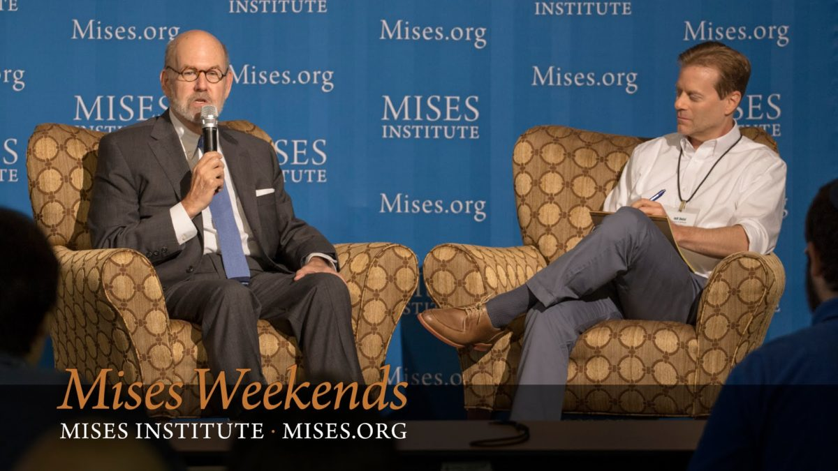 EXCELLENT: Mises Weekends Live! with Lew Rockwell