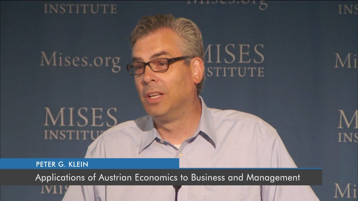 Applications of Austrian Economics to Business and Management | Peter G. Klein
