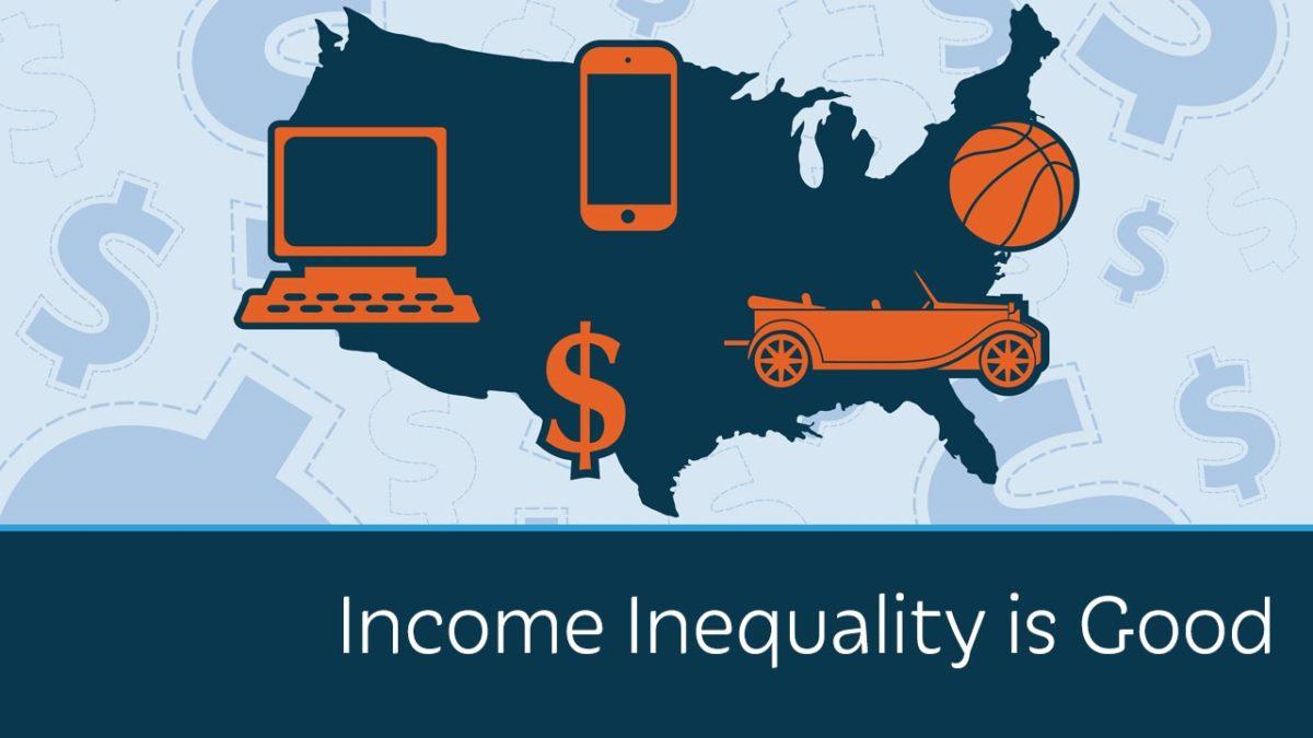 Income Inequality is Good
