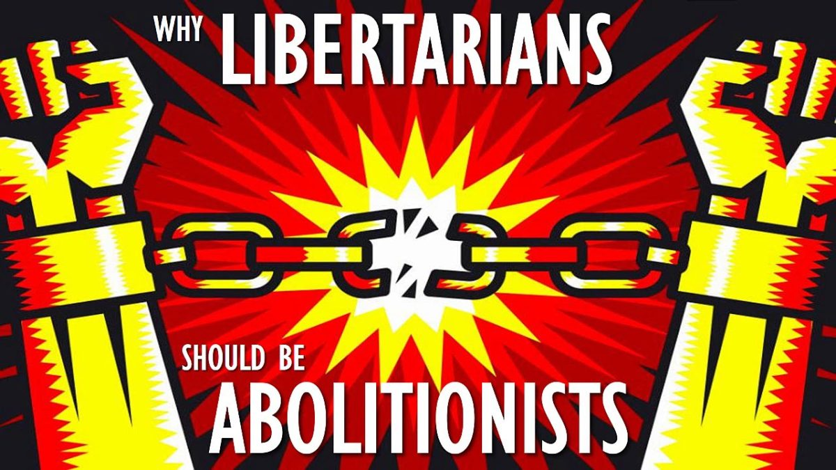 Why Libertarians should be Abolitionists (by Murray Rothbard)